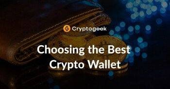 Choosing the Best Crypto Wallet - All You Need To Know