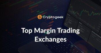 I primi 4 scambi per il trading a margine in 2021-Ultimate Guide