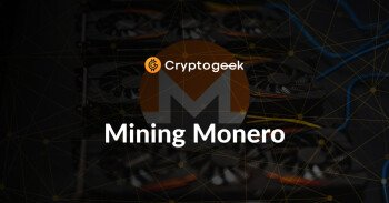 How to Mine Monero - Ultimate Guide 2021 by Cryptogeek