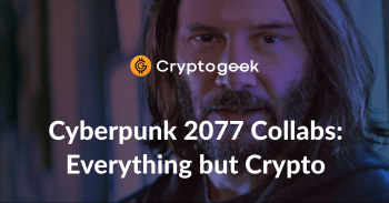 Cyberpunk 2077, Pizza, and Bitcoin: Hot Collabs