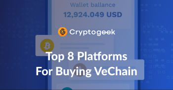 8 Best Platforms Where You Can Buy Vechain (VET) in 2021 | Cryptogeek