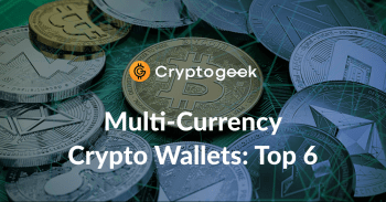 Top 6 Multi-Currency Crypto Wallets 2021 - Ultimate Guide by Cryptogeek