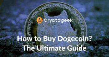 Where And How to Buy Dogecoin - Ultimate Guide by Cryptogeek
