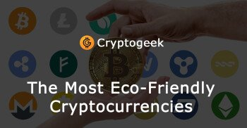The Most Environmentally Friendly Cryptocurrencies