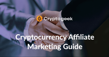 Cryptocurrency Affiliate Marketing Guide | by Cryptogeek