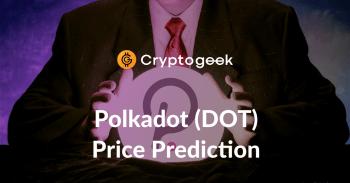 Polkadot (DOT) Price Prediction 2021-2030 - Should You Buy It Now?