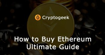 Where and How to Buy Ethereum (ETH) - Ultimate Guide by Cryptogeek