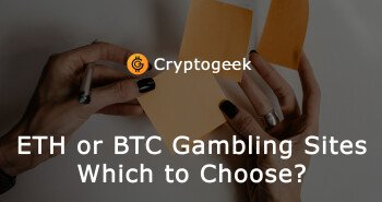 Ethereum or Bitcoin Gambling Sites - Which to Choose?