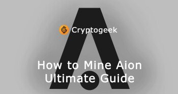 How to Mine Aion - Ultimate Guide 2021 by Cryptogeek