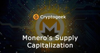 Monero's Supply Capitalization And The Way Supply Capitalization Makes Cryptocurrencies More Valuable