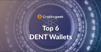 Top 6 Dent Coin Wallets To Use in 2021
