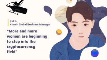 """""""More and more women are beginning to step into the cryptocurrency field"""" An interview with Kucoin business manager"""