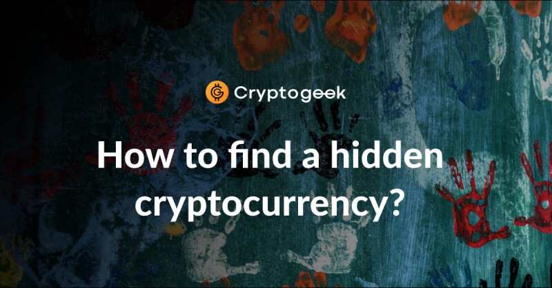 Games, paintings and songs: How to find a hidden cryptocurrency?