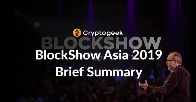 Blockshow November 2019: Briefly About The Key Points