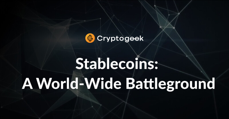 Stablecoins:  A World-Wide Battleground