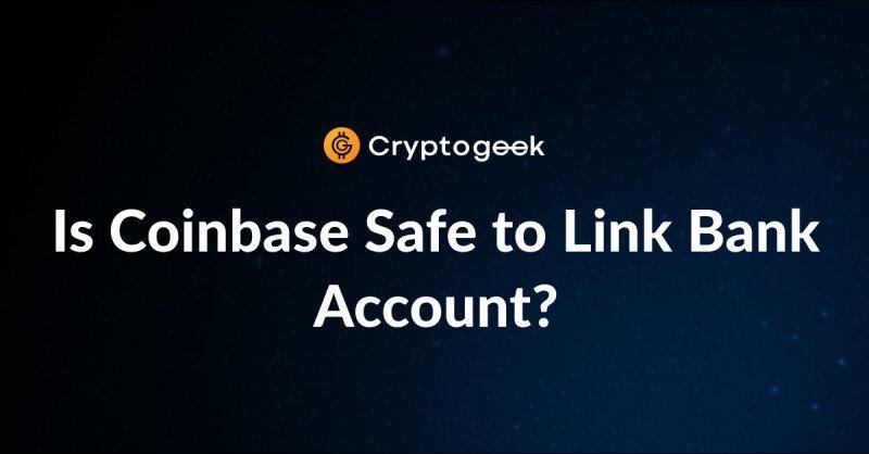 ¿Es Coinbase seguro para vincular una cuenta bancaria? | Análisis de seguridad de Coinbase