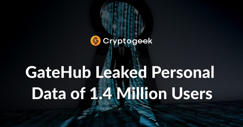 GateHub hacking: 1.4 million user data compromised