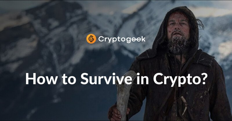 How to survive in the cryptocurrency market?