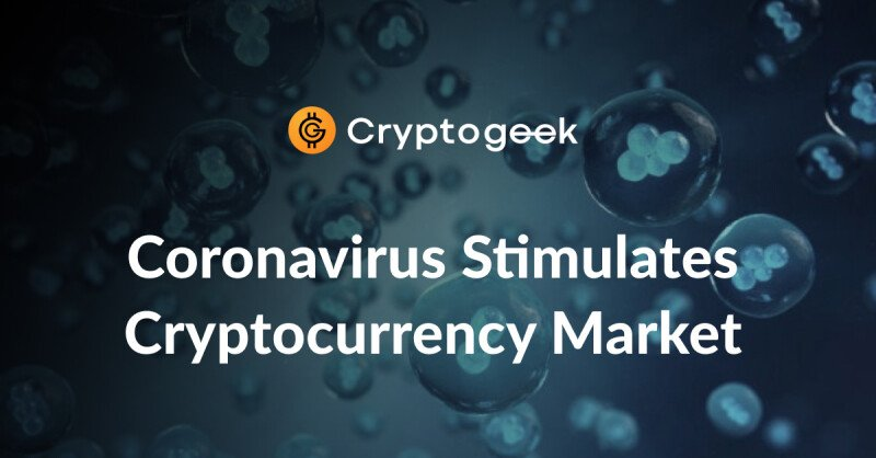 Coronavirus Reveals Cryptocurrencies Are Crisis-Resistant