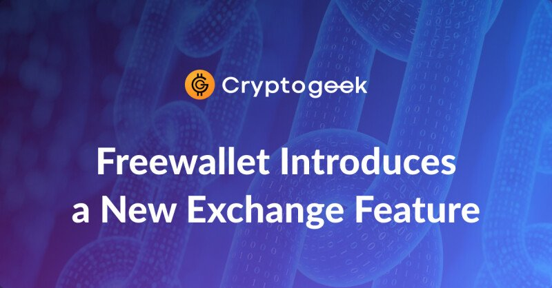 Freewallet & Changelly Present Cheap and Fast Coin Swaps