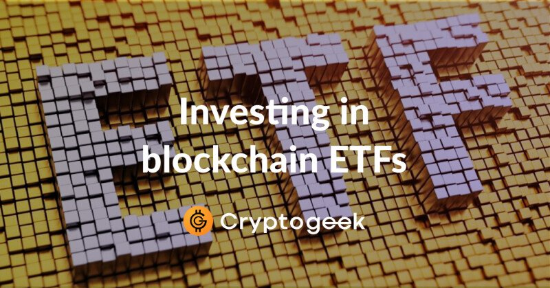 The Main Specs of Investing in Blockchain ETFs - Guide For 2020