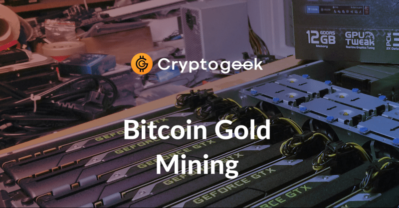 Come estrarre Bitcoin Gold - The Ultimate Guide 2021 di Cryptogeek
