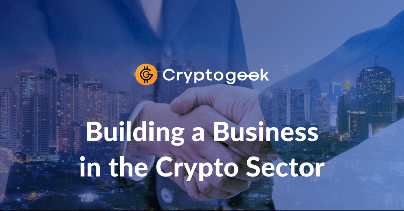 5 Ways to Build a Profitable Business in the Crypto Sector