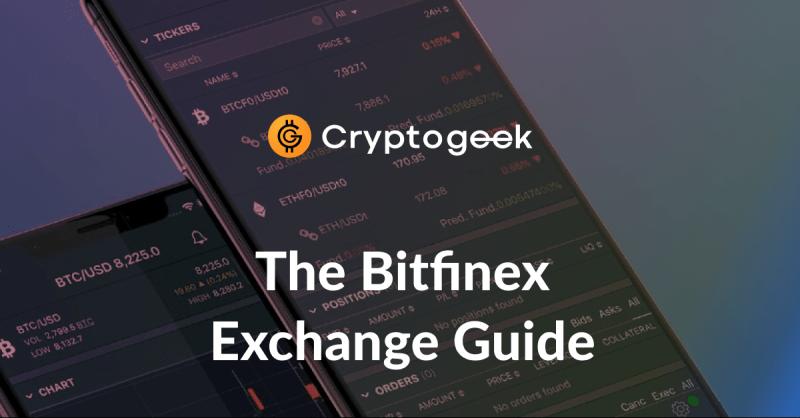 Come usare Bitfinex Exchange? - Guida definitiva da Cryptogeek
