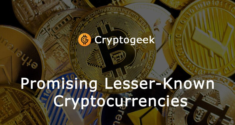 What Are Some Lesser-Known Cryptocurrencies?