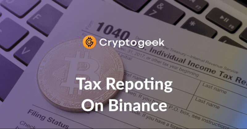Reporte de Impuestos de Binance - ¿Cómo Hacerlo? / Guía definitiva de Cryptogeek