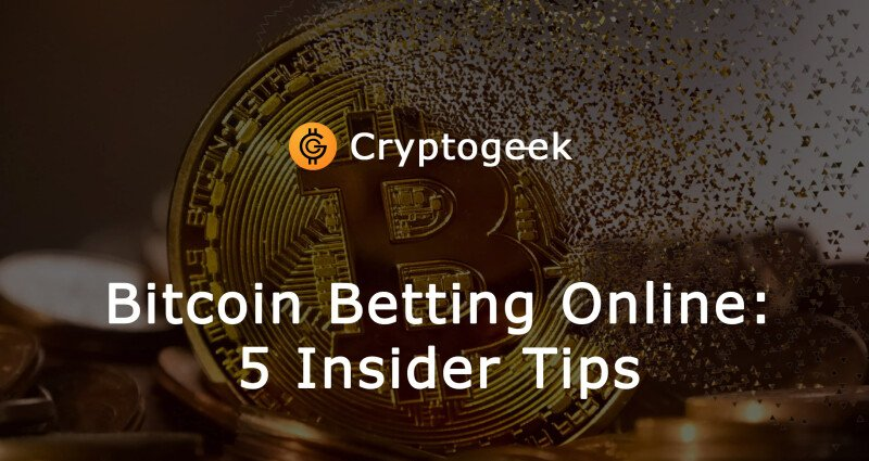 5 Insider Tips on Betting with Bitcoin at Online Casinos