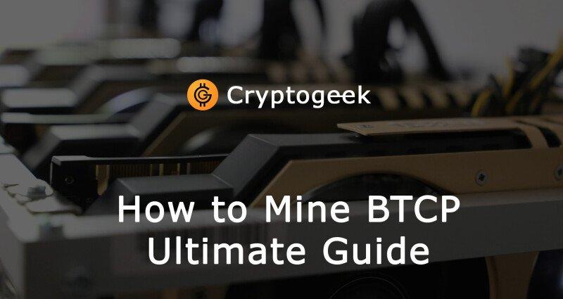 Wie man BTCP Abbaut - Ultimate Guide 2021 von Cryptogeek