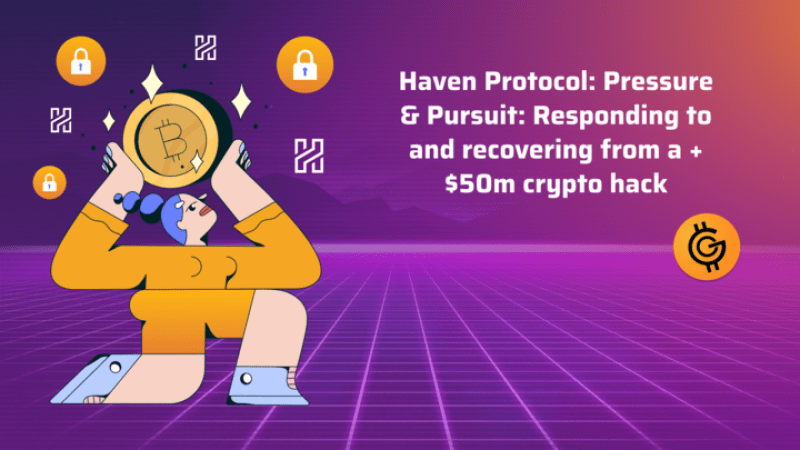 Responding to and recovering from a +$50m crypto hack of Haven Protocol - The Inside Story