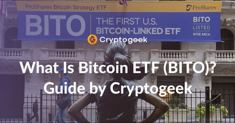 Qu'est-ce que BITO?  Guide des ETF Bitcoin ProShares